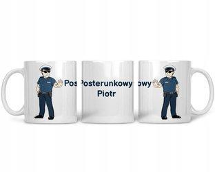 Kubek z TWOIM Imieniem dla Policjanta Posterunkowy